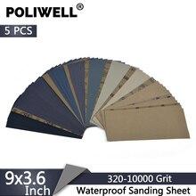 Poliwell 샌딩 시트 9x3.6 인치 방수 사포 320 10000 그릿 습식 건식 샌딩 종이 자동차 목재 금속 연마 5 pcs
