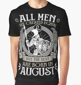 Camiseta estampada para hombre Funy tshirt todos los hombres son creados iguales, pero solo los mejores nacen en agosto leo Camiseta corta