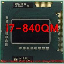lntel Core i7 840QM 1,86 ГГц i7-840QM четырехъядерный i7 840Q PGA988 SLBMP мобильный процессор ноутбук процессор