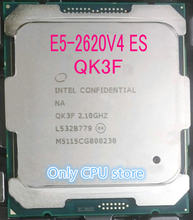 E5-2620V4 Original Intel Xeon QK3F ES la versión E5-2620 V4 2,10 GHz 8-Core 20M E5 2620V4 FCLGA2011-3 85W procesador envío gratis