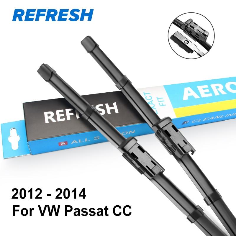 REFRESH Щетки стеклоочистителя для Volkswagen VW Passat CC Fit Push Button Arms 2008 2009 2010 2011 2012 2013 - Цвет: 2012 - 2014