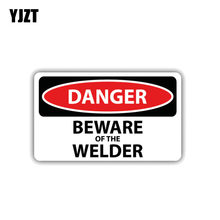 YJZT 11.8CM*6.8CM Car Sticker Reflective Danger Beware Of The Welder Decal PVC 12-1416(China)