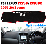 Car dashboard cover For LEXUS IS250 IS300C 2005 2013 years Right hand drive dashmat pad dash covers auto dashboard accessories