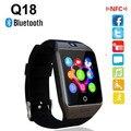 2016 nueva nfc smart watch q18s arco reloj con sim tf tarjeta de conexión bluetooth para el iphone android smartwatch teléfono pk gv18 apro