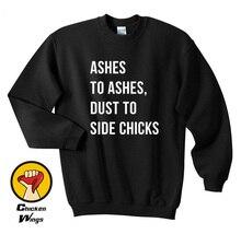 Lemonade Ashes To Ashes Dust To Side Chicks Shirt Beyonce Top Crewneck Sweatshirt Unisex More Colors XS - 2XL sigurdardottir yrsa ashes to dust