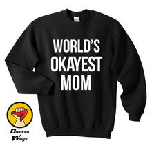 Worlds Okayest Mom Crewneck Sweatshirt Unisex More Colors XS - 2XL