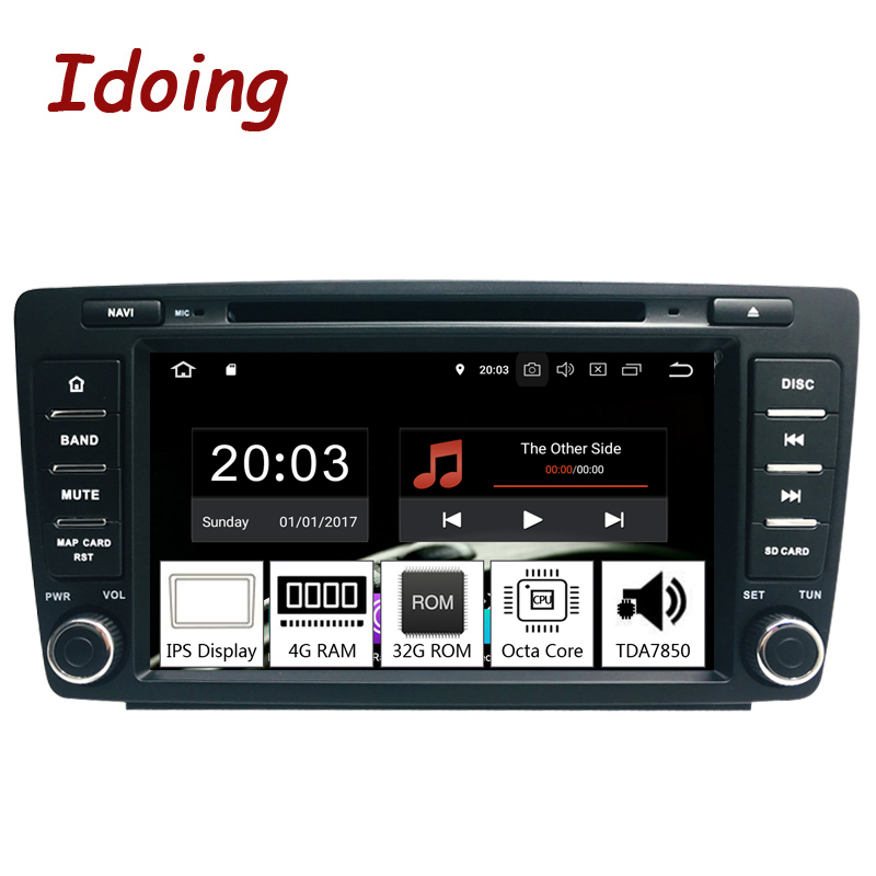 Idoing 82Din Car Android 8.0 Radio Player For Skoda Octavia 2 2009 2015 PX5 4G+32G Octa Core IPS screen TDA 7850 GPS Fastboot