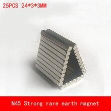 25PCS 24*3*3mm strip N45 Strong NdFeB rare earth Neodymium magnet permanent plating Nickel 24X3X3MM