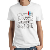 Women School Printables I Love Math Math Is Fun Round Neck Girl Woman T Shirt O