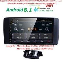 9 «2 din Автомагнитолы gps Android 8,1 NO-DVD плеер для Mercedes Benz ML W164 ML300 GL X164 GL320 350 420 450 500 R W251 280 DVR BT