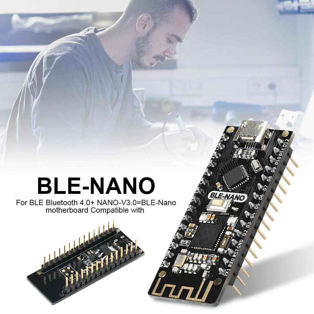 For BLE Bluetooth 4.0+ NANO-V3.0=BLE-Nano Motherboard Compatible With For BLE-NANO For Arduino NANO-V3.0 Integrated Motherboard