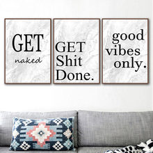 Get Shit Done Posters and Prints Naked Wall Art Good Vibes only Canvas Painting Nordic Quote Picture For Living Room Decor