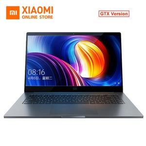 Original Xiaomi Mi Notebook 15.6'' Pro GTX 1050 MAX-Q Laptops i5-8250U 4GB GDDR5 256GB DDR4 In Stock