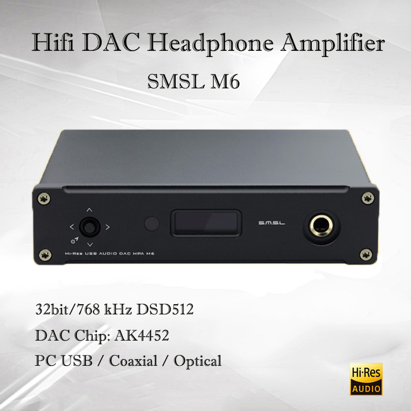 SMSL M6 USB DAC Audio Amp Hifi Headphone amplifier Dac AK4452 Audio Decoder Amplifiers Headphone DSD512 Optical Coaxial input 2017 newest smsl icon hifi audio lighting decoder dac amp 48khz portable headphone amplifier