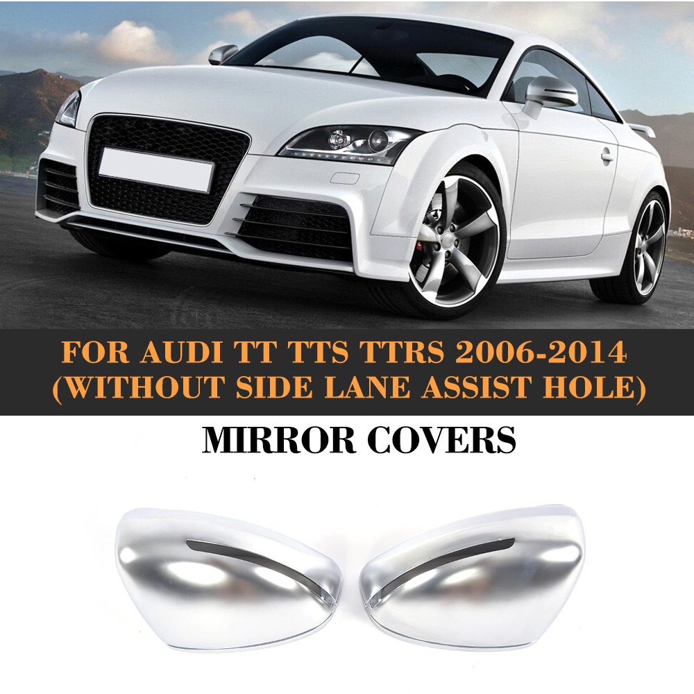 Carbon Fiber Replace Side Mirror Covers Cap Shell For Audi TT TTS TTRS 2006-2014 R8 2007-2011 Coupe Convertible Chrome ABS