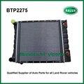 BTP2275 radiador para Defender 1987-2006/Discovery 1 1989-1998/Range Rover Classic MY1992-auto arrefecimento do motor fornecedor de peças