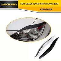 Auto Car Eyelids Carbon Fiber Side Light Eyebrows For Lexus IS250 IS350 2006 2012