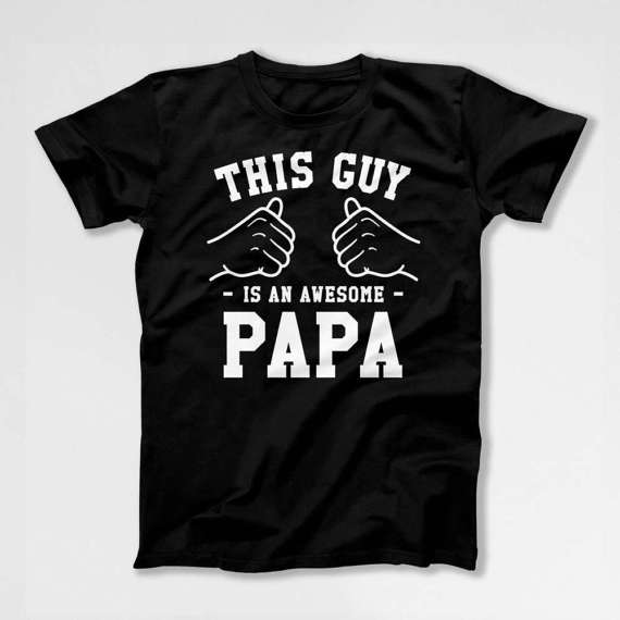 This Guy Is An Awesome Papa Shirt Grandpa Gift Ideas Grandfather T