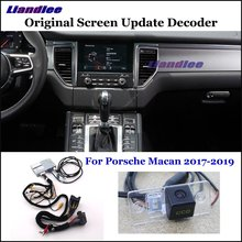 Liandlee For Porsche Macan 2017-2019 Original Display Update System Car Rear Reverse Parking Camera Decoder Reversing system