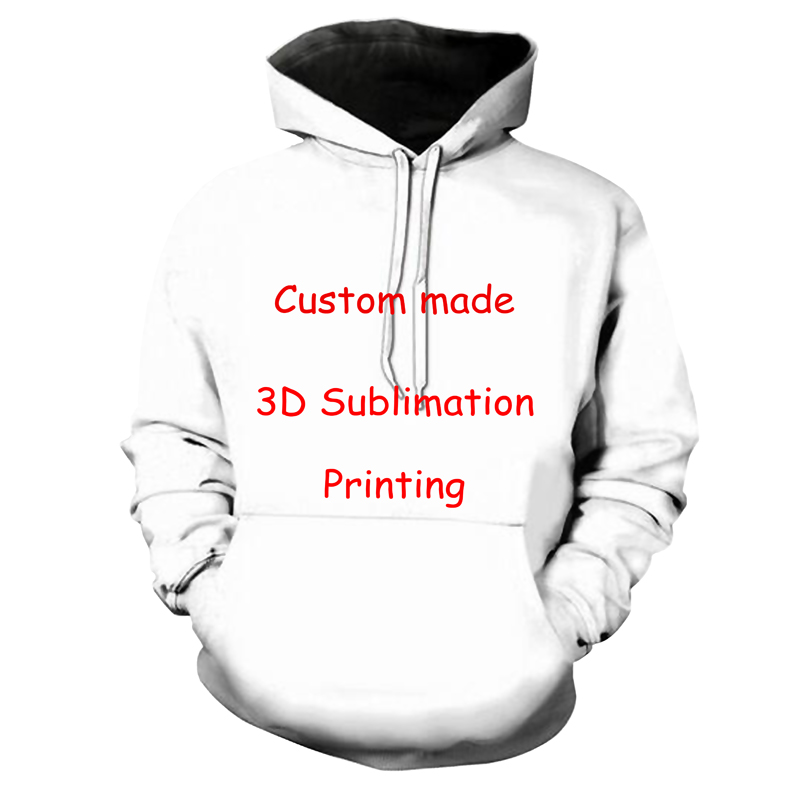Newest Create Your Own Customer Design Anime/Photo/Star/You Want/Singer Pattern/DIY hoody 3D Print Sublimation hoodies