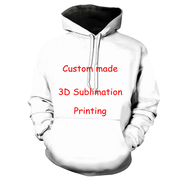 dba5742df Newest Create Your Own Customer Design Anime/Photo/Star/You Want/Singer  Pattern/DIY hoody 3D Print Sublimation hoodies