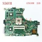 N56VM GT630 2G mainboard For ASUS N56V N56VM N56VV N56VJ N56VB N56VV N56VZ Laptop motherboard 60-N9JMB1300-(F06) fully tested