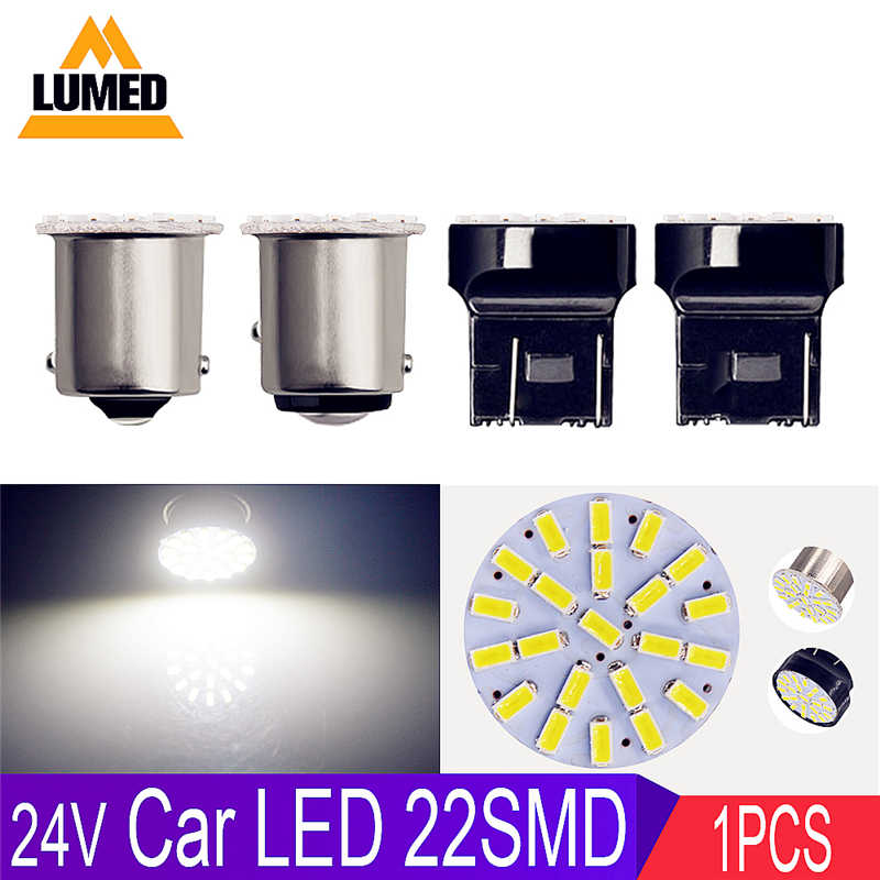 1x 1156 LED 1157 BA15S T20 7440 7443 BAY15d Car Lights 3014 LED Auto Lamp DRL 22 SMD Tail light DC 24V