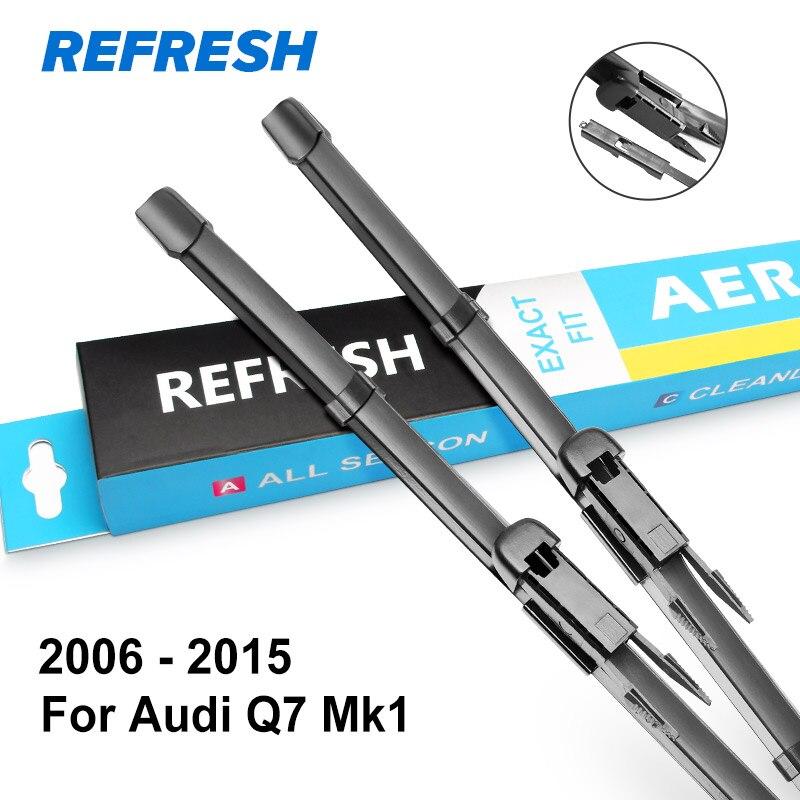 REFRESH Щетки стеклоочистителя для Audi Q7 Fit Pinch Tab / Push Button Arms 2006 2007 2008 2009 2010 2011 2012 2013 - Цвет: 2006 - 2015 ( Mk1 )
