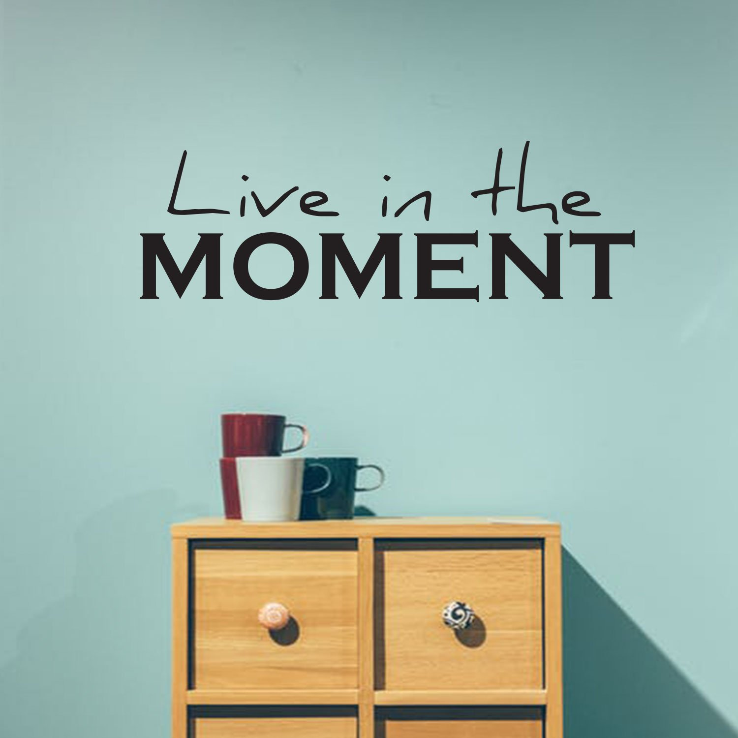 Hot live in the moment Waterproof Wall Stickers Home Decor For Kids Rooms Party Wallpaper