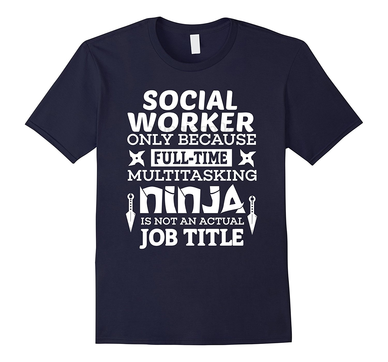 Social Worker Shirt Because Ninja Support Help Career TShirt