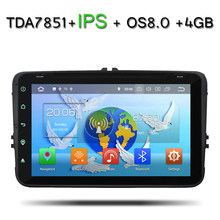2DIN TDA7851 Android 8.0 4GB RAM Eight 8 Core 32GB ROM for Volkswagen Car DVD Player GPS Glonass Map RDS Radio wifi Bluetooth(China)