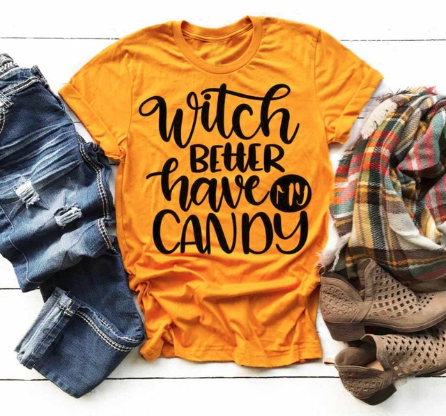 5026fab2 Summer Yellow Clothes Tee Witch Better Have My Candy Slogan T-Shirt Casual  Funny letter Grunge Tops Halloween Harajuku Shirts