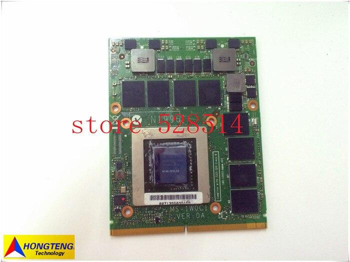 VGA board for msi gt70 gt60 gt780 Notebook Graphics board N14E-GTX-A2 GTX780M MS-1W0C1 3D test ok