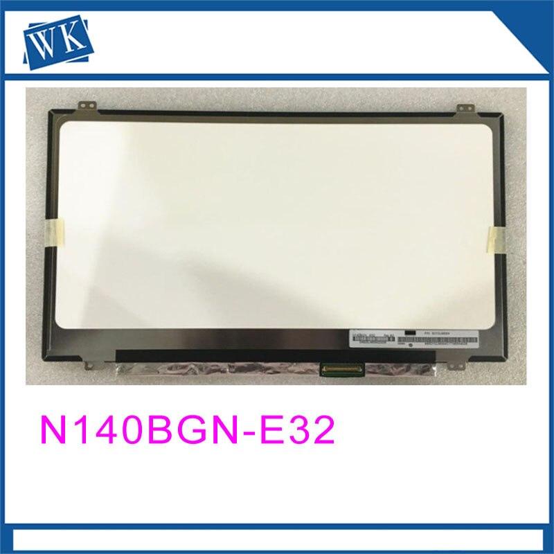 Trasporto libero N140BGN-E32 N140BGN E32 pollici Schermi LCD per notebookTrasporto libero N140BGN-E32 N140BGN E32 pollici Schermi LCD per notebook