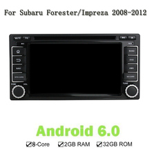 Android 6.0 Eight Core 2G RAM 32G ROM Car DVD CD Player GPS Navigation Radio Stereo Unit For Subaru Forester/Impreza 2008-2011