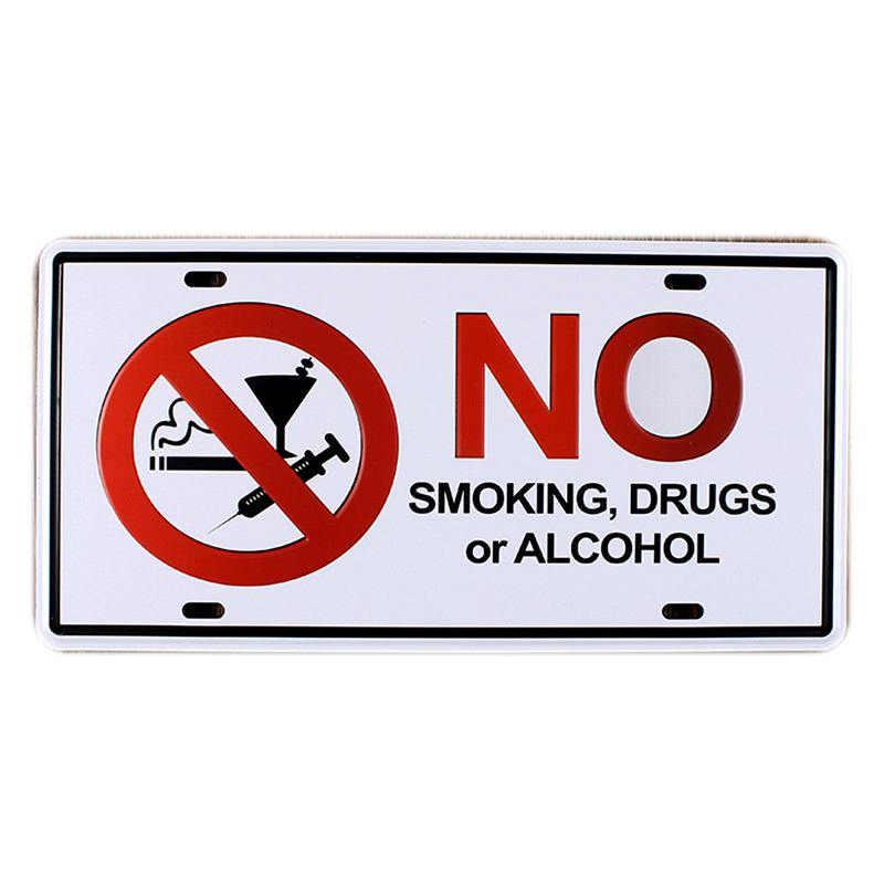 No Smoking Drug or Alcohol Car Licence Plate Vintage Tin Sign Bar Pub Home Cafe Wall Decor Retro Metal Art Poster Mix Order A434