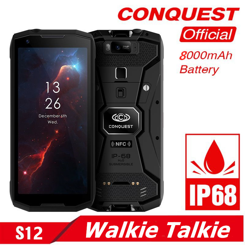 Conquest S12 Rugged Cell Phone IP68 Waterproof 5.99 Inch IPS Android 8.1 MTK6763 DMR Walkie Talkie SmartPhone 6GB +128GB NFC