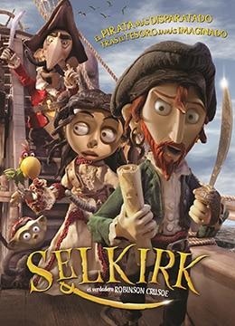 《塞尔柯克漂流记》2012年西班牙,乌拉圭,阿根廷,智利动画,家庭,冒险电影在线观看