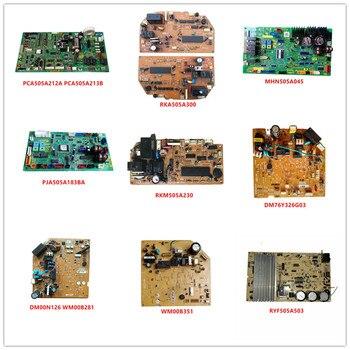PCA505A212/ RKA505A300/ MHN505A045/ PJA505A183BA/ RKM505A230/ DM76Y326G03/ DM00N126 WM00B281/ WM00B351 / RYF505A503 Used Working