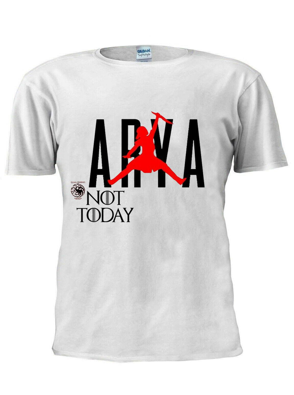 T-Shirt Game OF Thrones Arya Stark pas aujourd'hui hommes femmes unisexe T-Shirt M216 100% coton T-Shirt 2019 chaud t-shirts hauts en gros T-Shirt