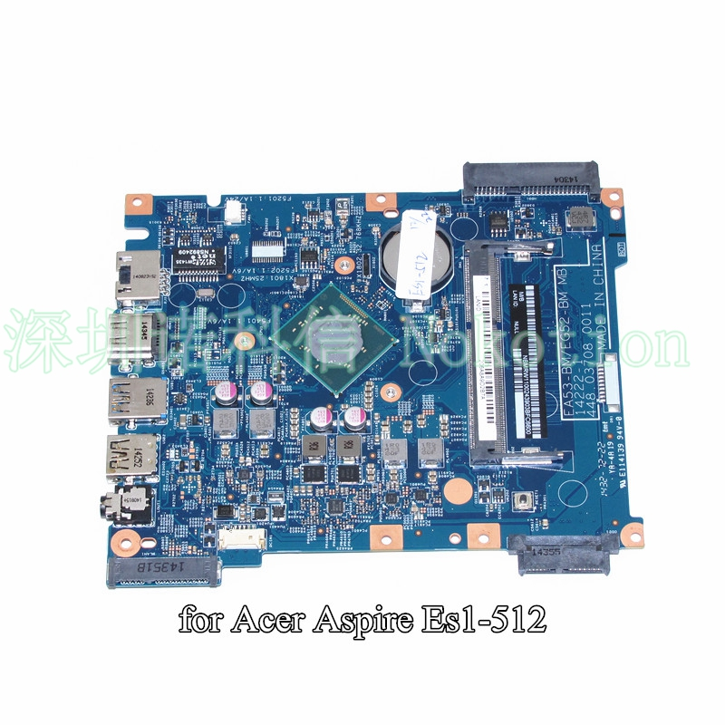NOKOTION EA53-BM EG52-BM MB 14222-1 448.03708.0011 For Acer aspire ES1-512 laptop motherboard NBMRW11002 SR1YJ N2840 CPU nokotion la 5481p laptop motherboard for acer aspire 5516 5517 5532 mbpgy02001 mb pgy02 001 ddr2 free cpu mainboard
