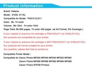 Image 4 - 캐논 pg 510 cl 511 잉크 카트리지 pixma mp250 ip2700 mp480 mp490 mp230 mp280 프린터 용 베테랑 pg510 cl511 카트리지