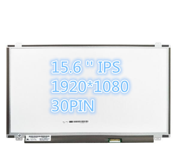 15.6 Inch IPS Lcd Matrix Screen NV156FHM-N42/N41 LP156WF6 SPL1 LP156WF4-SPB1 LTN156HL01 LTN156HL07 B156HAN01.2 30PIN 1920X1080
