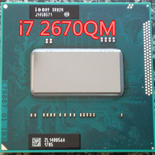 Original intel CPU I7-2670QM i7 2670QM SR02N I7 2670QM SRO2N 2.2G-3.1G/6M For 2.2G-3.1G/6M