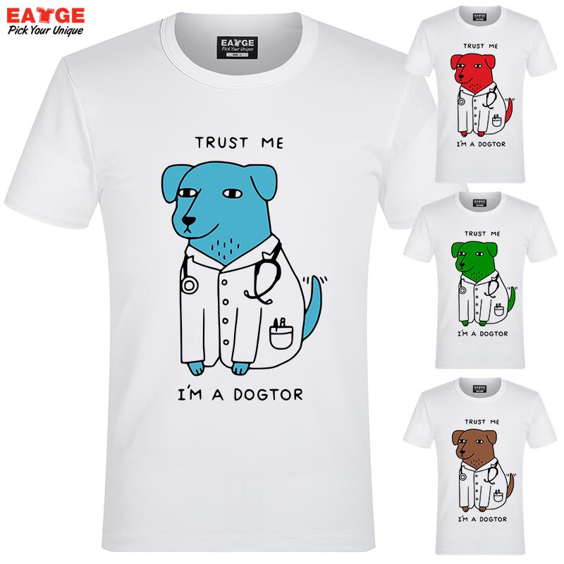 New Design Trust Me I Am A Dog Doctor T Shirt Cartoon Design T-shirt Cool Novelty Funny  ...