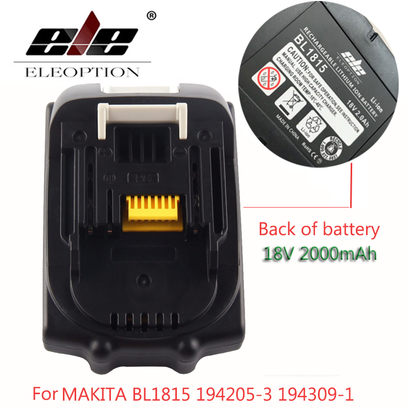 ELE ELEOPTION 18V 2.0Ah 2000mAh Li-ion Lithium Ion Battery Power Tool Battery For MAKITA BL1815 18V Battery 194205-3 194309-1 bl1840 electric drill battery 18v 4000mah for makita 194205 3 194309 1 bl1845 bl1830 bl1445 bl1460 18v 4 0ah li ion battery