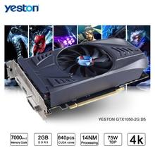Yeston GeForce GTX 1050 GPU 2GB GDDR5 128 bit Gaming Desktop computer PC Video Graphics Cards support