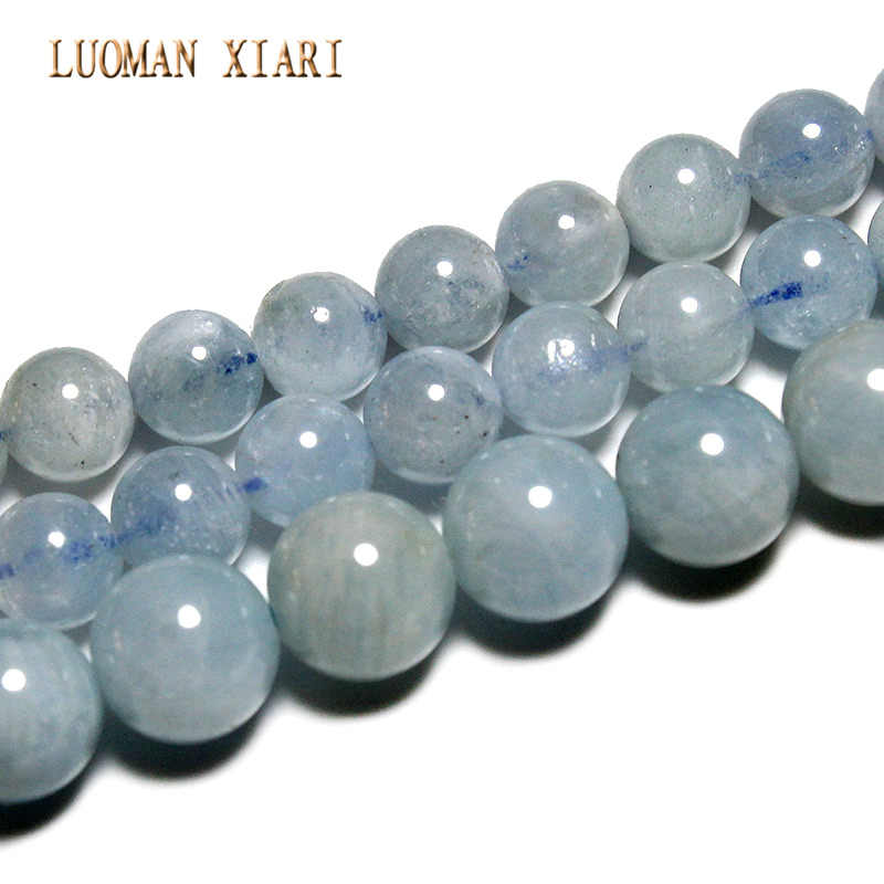 LUOMAN XIARI AAA Natural Aquamarine Round  Stone Beads For Jewelry Making DIY Bracelet Necklace Material 6-8mm Strand 15''