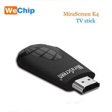 K4 ТВ stick Беспроводной Wi-Fi Дисплей ключ Miracast Airplay DLNA Поддержка 1080 P HD для Android IOS Телефон настольный ПК PK G2 ТВ stick