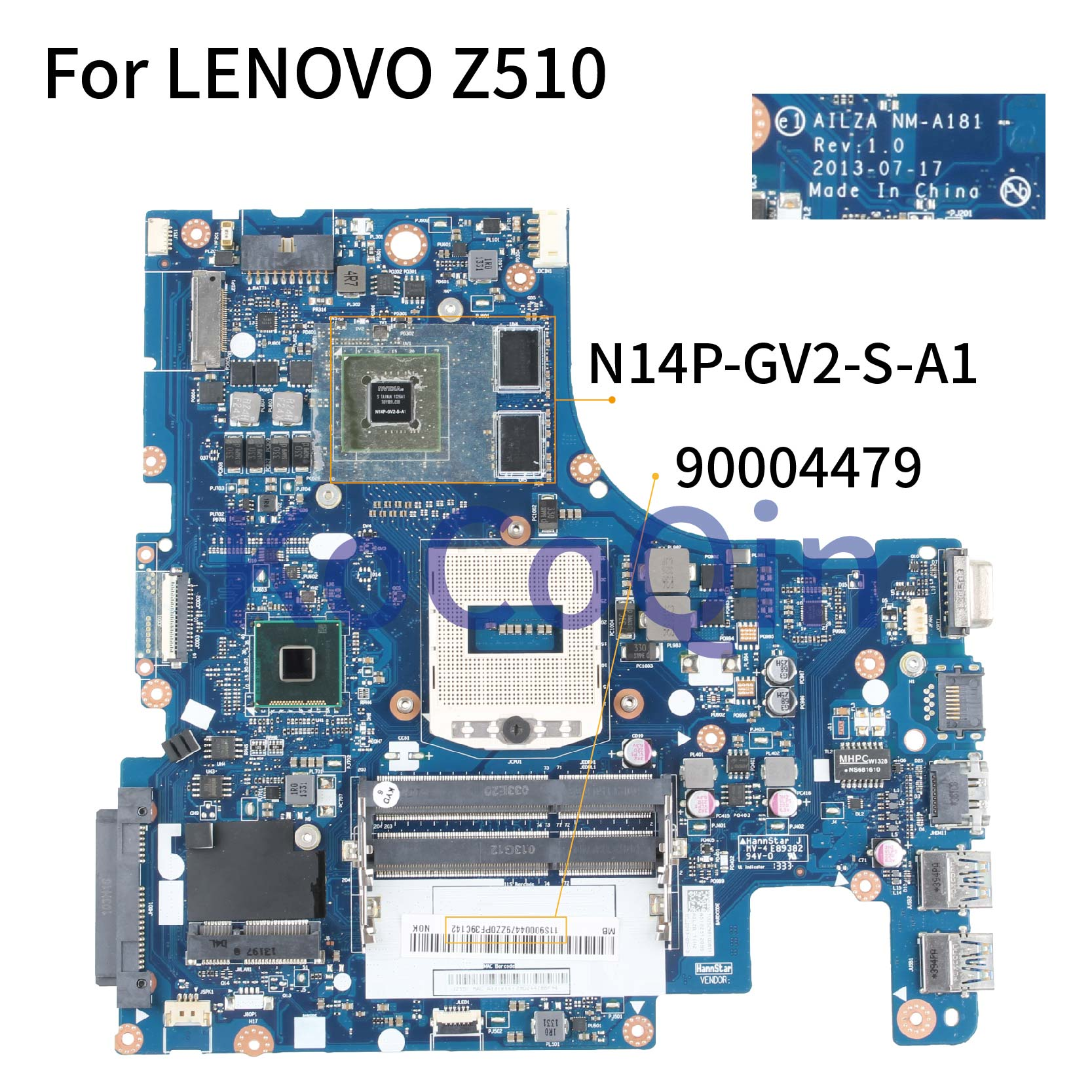 KoCoQin Laptop Motherboard For LENOVO Z510 Mainboard AILZA NM-A181 90004479 SR17E N14P-GV2-S-A1 2G